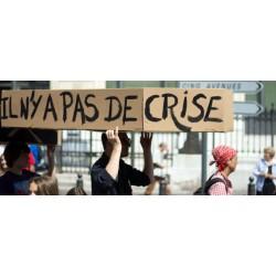 Ne le dites pas au peuple, mais la crise n'existe pas
