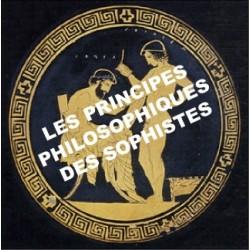 2 - Les principes philosophiques des Sophistes