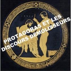 3 - Protagoras et les discours démolisseurs