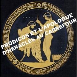 5 - Prodicos et L'Apologue d'Héraclès au carrefour