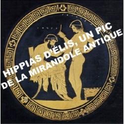 6 - Hippias d'Élis, un Pic de la Mirandole antique