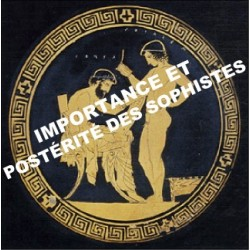 7 - Importance et postérité des Sophistes