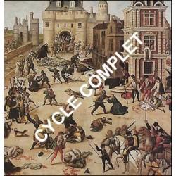 Cycle complet - Histoire des violences religieuses - Cycle V : Les guerres de religions catholico-protestantes en France