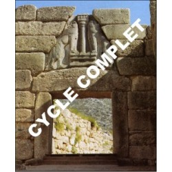 Cycle complet - LA CIVILISATION MYCÉNIENNE