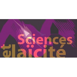LA LAÏCITÉ DANS LES SCIENCES