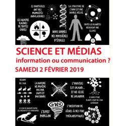 "Colloque ""SCIENCE ET MÉDIAS, INFORMATION OU COMMUNCIATION ?"" - 2019"