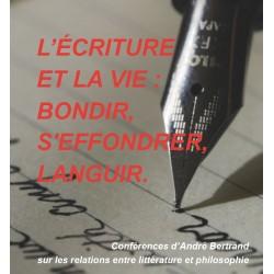 L'écriture et la vie : bondir, s'effondrer, languir