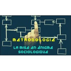 La méthodologie en sociologie