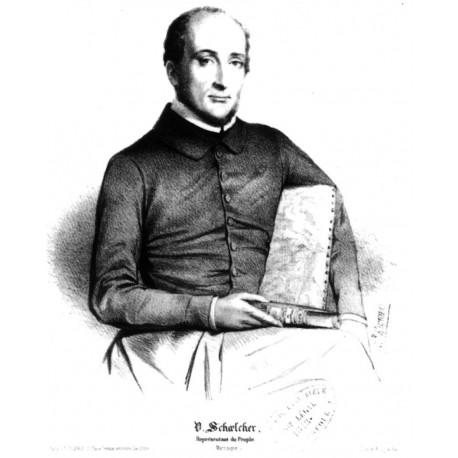 Schœlcher : Victor Schœlcher, l'Homme de l'abolition française de l'esclavage