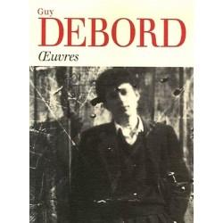 Debord : Guy Debord : la philosophie subversive réalisée